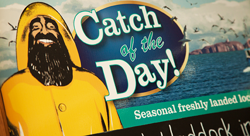 There's always something to savour on our Catch of the Day seasonal specials board.